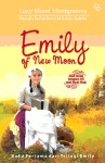 Emiliy of New Moon  by Lucy Maud Montgomery from Mizan Publika, PT in General Novel category