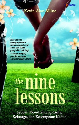 The Nine Lessons by Kevin Alan Milne from Mizan Publika, PT in General Novel category