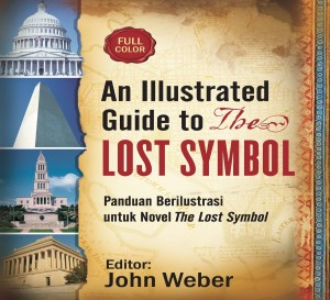 AN ILLUSTRATED GUIDE TO THE LOST SYMBOL by John Weber from Mizan Publika, PT in Teen Novel category