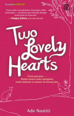 Two Lovely Heart by Ade Nastiti from Mizan Publika, PT in Teen Novel category