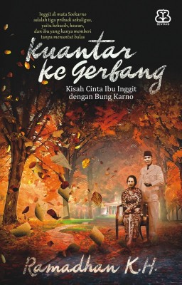 Kuantar ke Gerbang by Ramadhan KH from Mizan Publika, PT in Teen Novel category