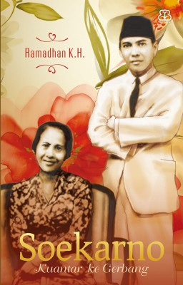 Soekarno by Ramadhan Karta Hadimadja from Mizan Publika, PT in General Novel category