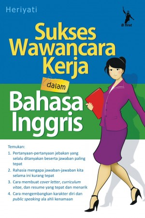 Sukses Wawancara Kerja by Heriyati from Mizan Publika, PT in General Novel category