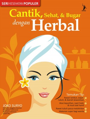 Sehat, Cantik, Bugar dengan Herbal by Joko Suryo from Mizan Publika, PT in Family & Health category