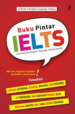 Buku Pintar IELTS by Institute of English Language Training from Mizan Publika, PT in General Novel category