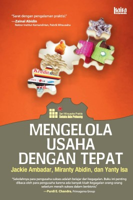 Mengelola Usaha dengan Tepat by Jacky Ambadar, Miranty Abidin dan Yanty Isa from Mizan Publika, PT in Teen Novel category