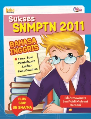 Sukses SNMPTN 2011 B. Inggris by Edi Atmawinata, Leni Widi Mulyani, Harnani from Mizan Publika, PT in General Novel category