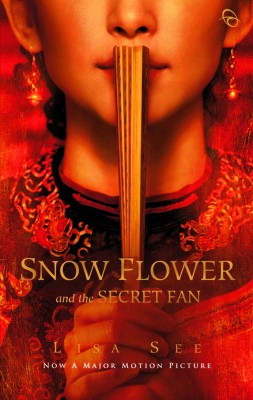 Snow Flower and The Secret Fan by Lisa See from Mizan Publika, PT in General Novel category
