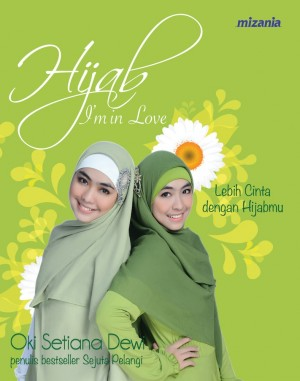 Hijab I'm in Love by Oki Setiana Dewi from Mizan Publika, PT in Indonesian Novels category