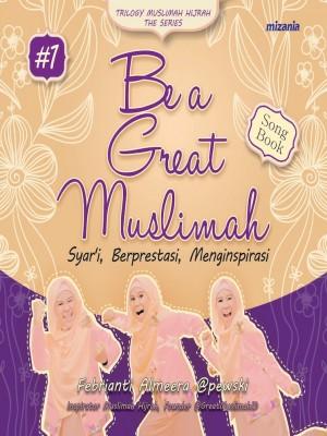 Be a Great Muslimah by Febrianti Hutapea (Febrianti Almeera) from Mizan Publika, PT in Islam category