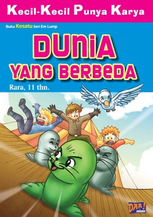 Dunia yang Berbeda (KKPK) by Rara from Mizan Publika, PT in General Novel category