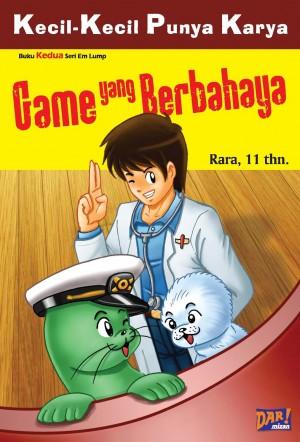 Game yang Berbahaya (KKPK) by Rara from Mizan Publika, PT in General Novel category