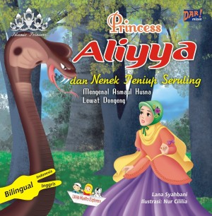 Princess Aliyya dan Nenek Peniup Seruling by Lana Syahbani from Mizan Publika, PT in General Novel category