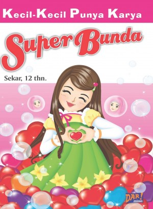 Super Bunda by Sekar from Mizan Publika, PT in General Novel category