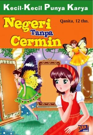 NEGERI TANPA CERMIN by Qanita from Mizan Publika, PT in General Novel category