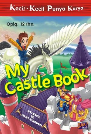 MY CASTLE BOOK by Opiq from Mizan Publika, PT in General Novel category