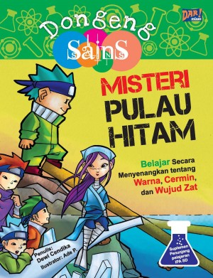 MISTERI PULAU HITAM by Dewi Cendika from Mizan Publika, PT in General Novel category