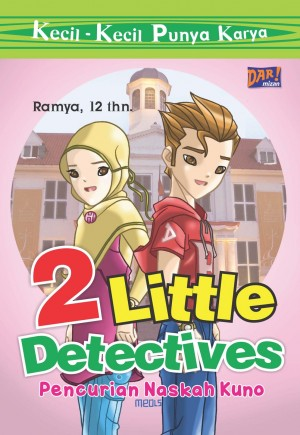 2 Little Detectives (KKPK) by Ramya from Mizan Publika, PT in General Novel category