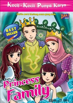 KKPK: Princess Family by Riza from Mizan Publika, PT in General Novel category