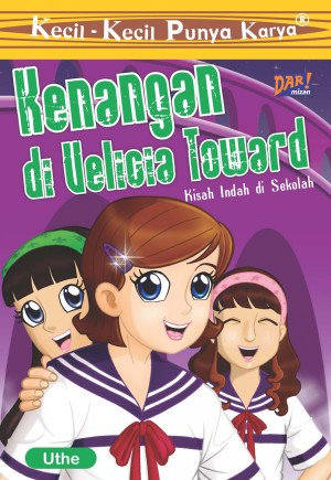 Kenangan di Velicia Toward (KKPK) by Uthe from Mizan Publika, PT in General Novel category