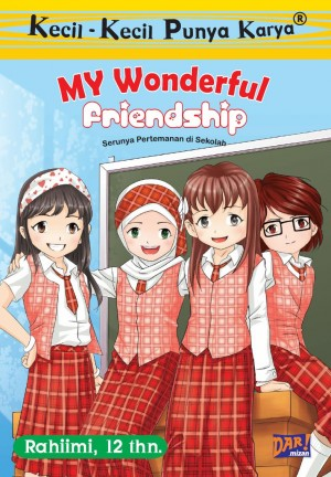 KKPK: My Wonderful Friendship by Salma Rahiimi from Mizan Publika, PT in General Novel category