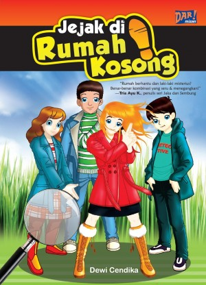 Jejak di Rumah Kosong by Dewi Cendika from Mizan Publika, PT in General Novel category