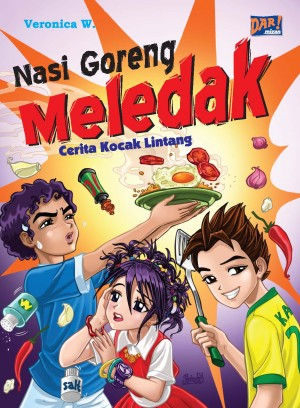 NASI GORENG MELEDAK by Veronica. W from Mizan Publika, PT in General Novel category