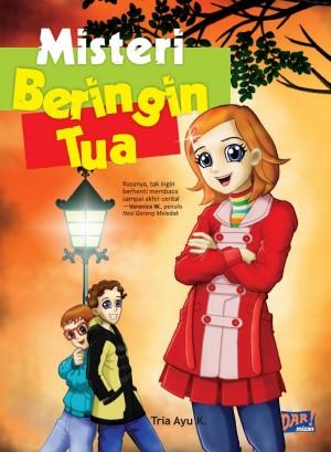 Misteri Beringin Tua by Tria Ayu K from Mizan Publika, PT in General Novel category