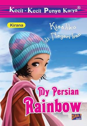 My Persian Rainbow by Kirana from Mizan Publika, PT in General Novel category