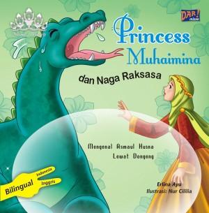Princess Muhaimina dan Naga Raksasa