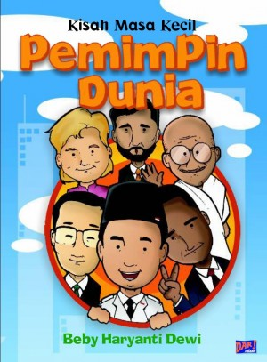 MASA KECIL PEMIMPIN DUNIA by Beby Haryanti Dewi from Mizan Publika, PT in General Novel category