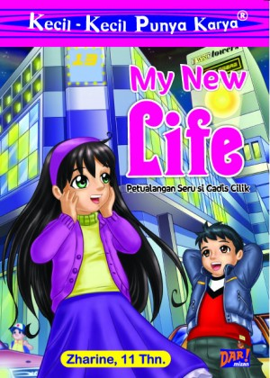 My New Life (KKPK) by Zharine from Mizan Publika, PT in General Novel category