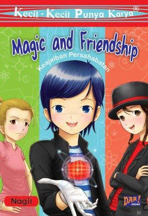 KKPK: Magic and Friendship by Nabila Gita Andani from Mizan Publika, PT in Children category