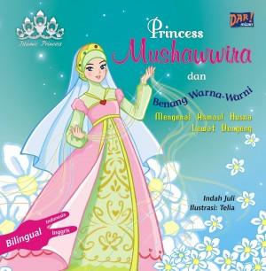 Princess Mushawwira dan Benang Warna-Warni by Indah Juli from Mizan Publika, PT in General Novel category