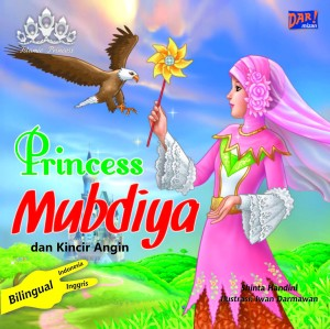 Princess Mubdiya dan Kincir Angin by Shinta Handini from Mizan Publika, PT in General Novel category