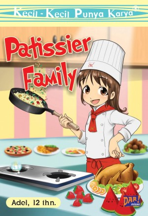 KKPK Patissier Family by Adelia Ruby Firishta from Mizan Publika, PT in General Novel category