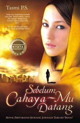 Sebelum Cahaya-Mu Datang by Tasmi P.S. from Mizan Publika, PT in General Novel category
