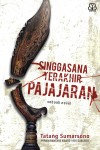 Singgasana Terakhir Pajajaran by Tatang Sumarsono from  in  category