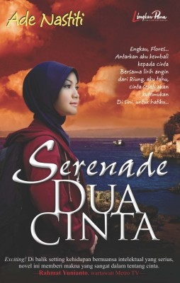 Serenade Dua Cinta by Ade Nastiti  from Mizan Publika, PT in Teen Novel category