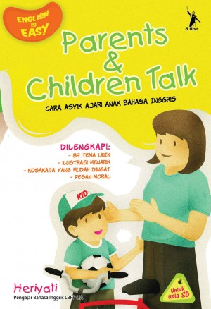 Parents & Children Talk by Heriyati from Mizan Publika, PT in General Novel category