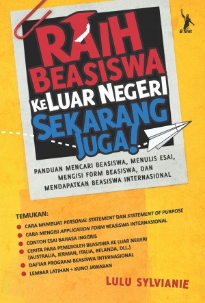 Raih Beasiswa ke Luar Negeri Sekarang Juga! by Lulu Sylvianie from Mizan Publika, PT in Motivation category