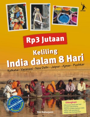 Rp3 Jutaan Keliling India dalam 8 Hari by Rini Raharjanti from Mizan Publika, PT in General Novel category