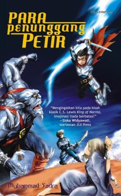 Para Penunggang Petir by Muhammad Sadra from Mizan Publika, PT in Teen Novel category