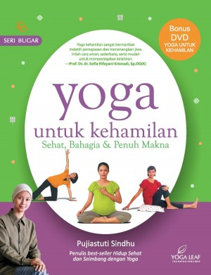 Yoga untuk Kehamilan by Pujiastuti Sindhu from Mizan Publika, PT in Family & Health category