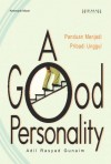 A Good Personality by Adil Rasyad Gunaim from Mizan Publika, PT in Motivation category