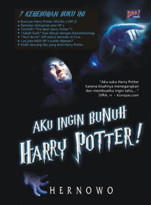 Aku Ingin Bunuh Harry Potter by Hernowo from Mizan Publika, PT in General Novel category