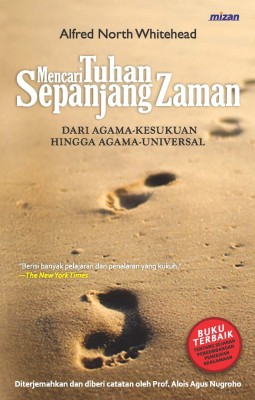 Mencari Tuhan Sepanjang Zaman by Alfred North Whitehead from Mizan Publika, PT in Religion category