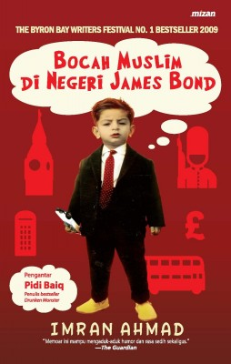 Bocah Muslim di Negeri James Bond by Imran Ahmad from Mizan Publika, PT in General Novel category
