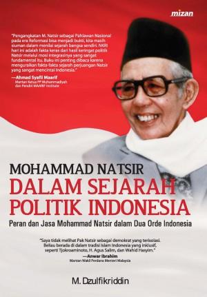 M. Natsir dalam Sejarah Politik Indonesia