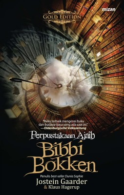 Perpustakaan Ajaib Bibbi Bokken by Jostein Gaarder , Klaus Hagerup  from Mizan Publika, PT in Teen Novel category